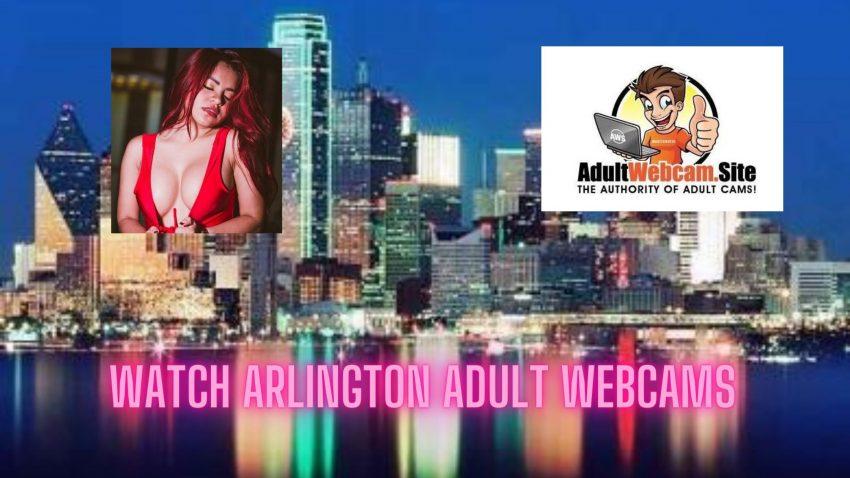 Arlington Adult Webcams