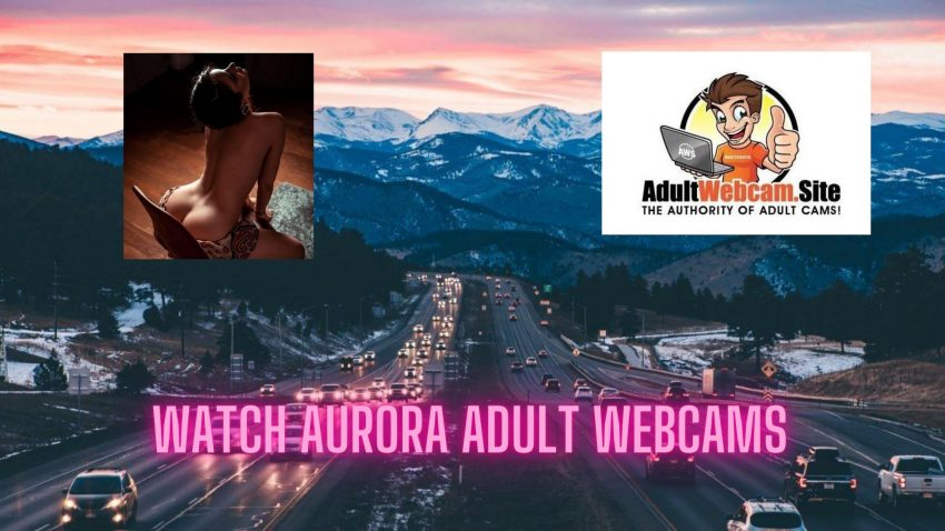 Aurora Adult Webcams