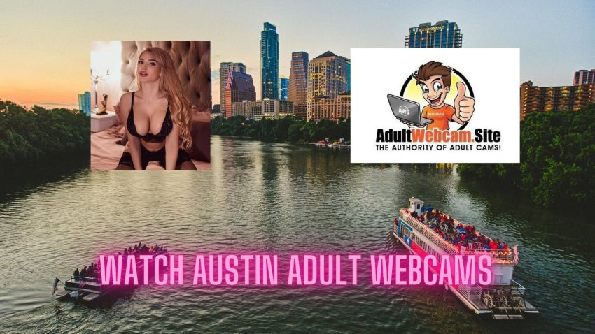 Austin Adult Webcams