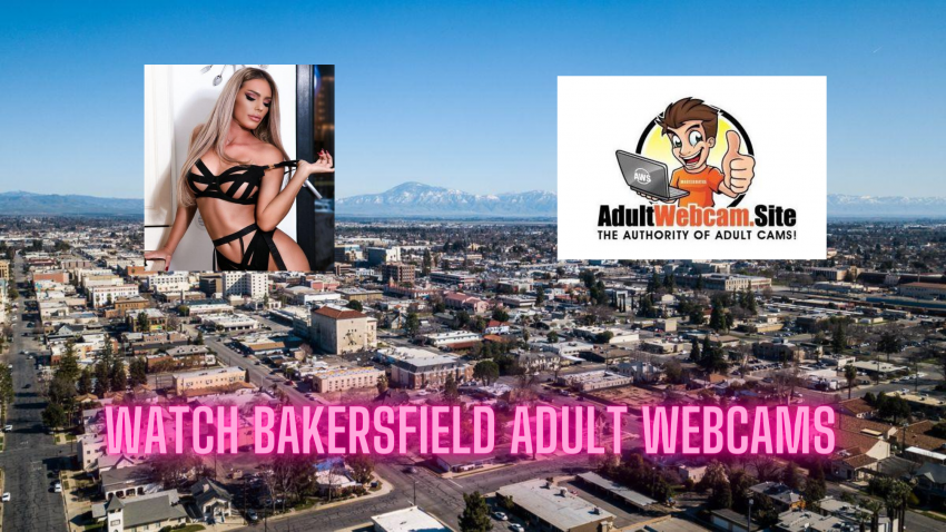 Bakersfield Adult Webcams