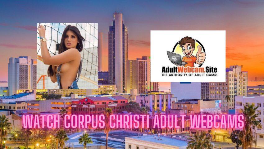 Corpus Christi Adult Webcams