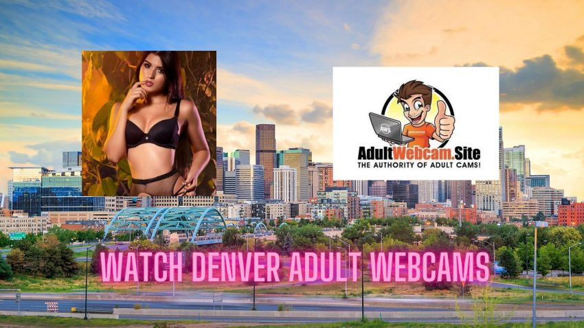 Denver Adult Webcams