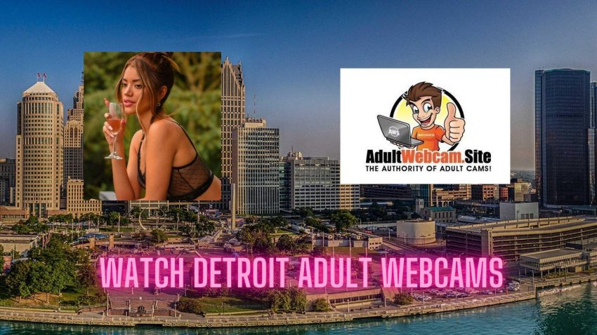 Detroit Adult Webcams