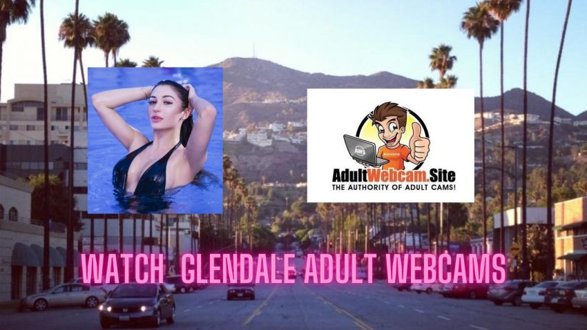 Glendale Adult Webcams