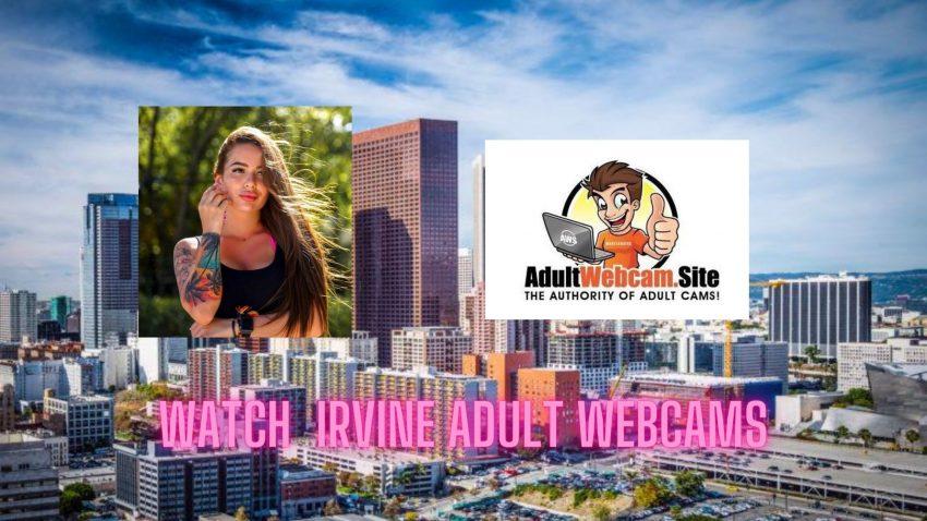 Irvine Adult Webcams