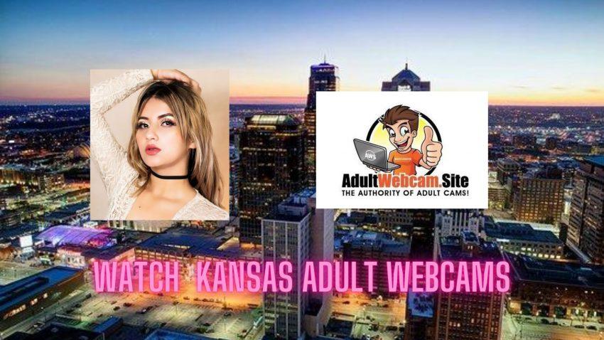 Kansas Adult Webcams