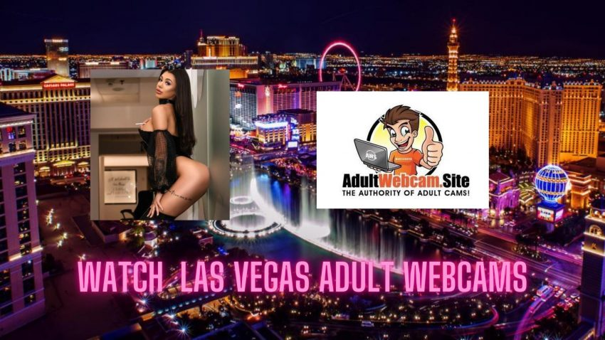 Las Vegas Adult Webcams