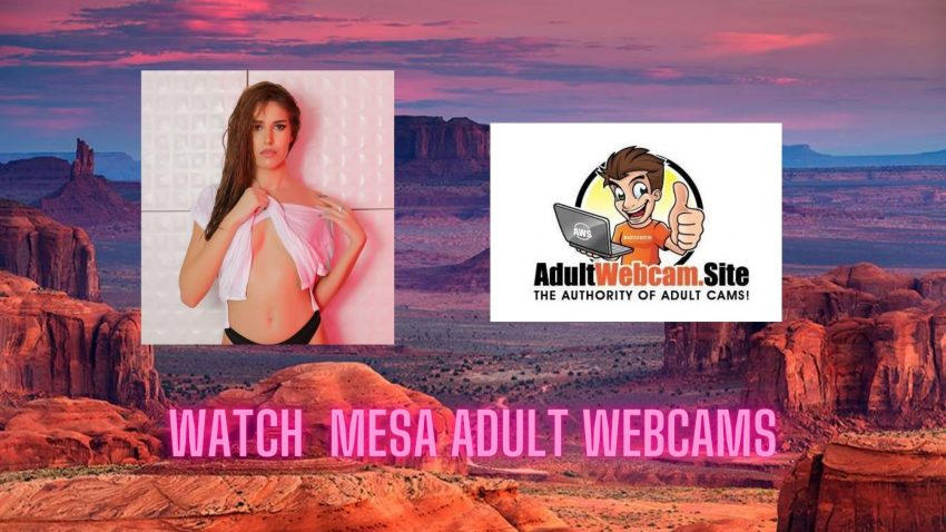 Mesa Adult Webcams