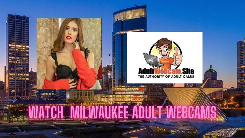 Milwaukee Adult Webcams