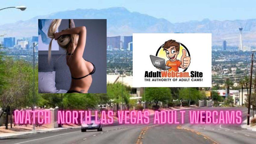 North Las Vegas Adult Webcams