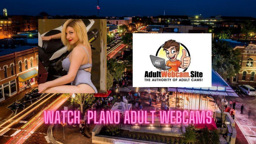 Plano Adult Webcams