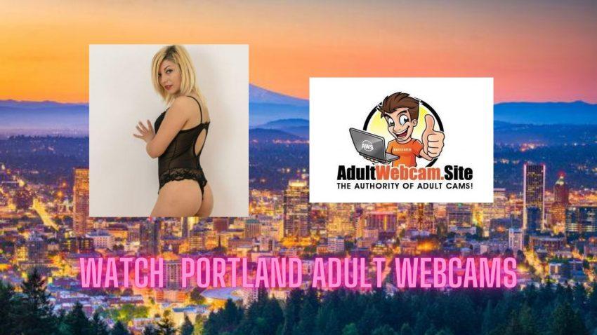 Portland Adult Webcams