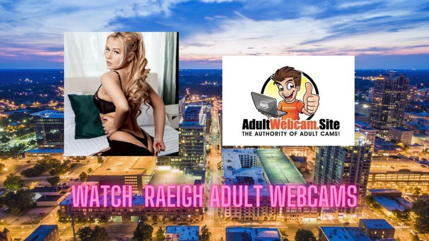 Raleigh Adult Webcams