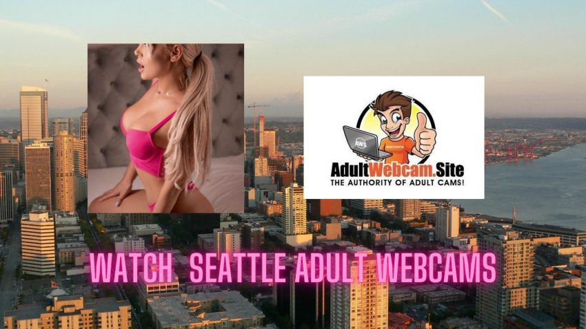 Seattle Adult Webcams